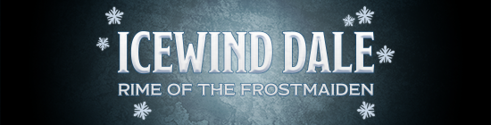 Dungeons & Dragons Icewind Dale: Rime of the Frostmaiden, Part 3