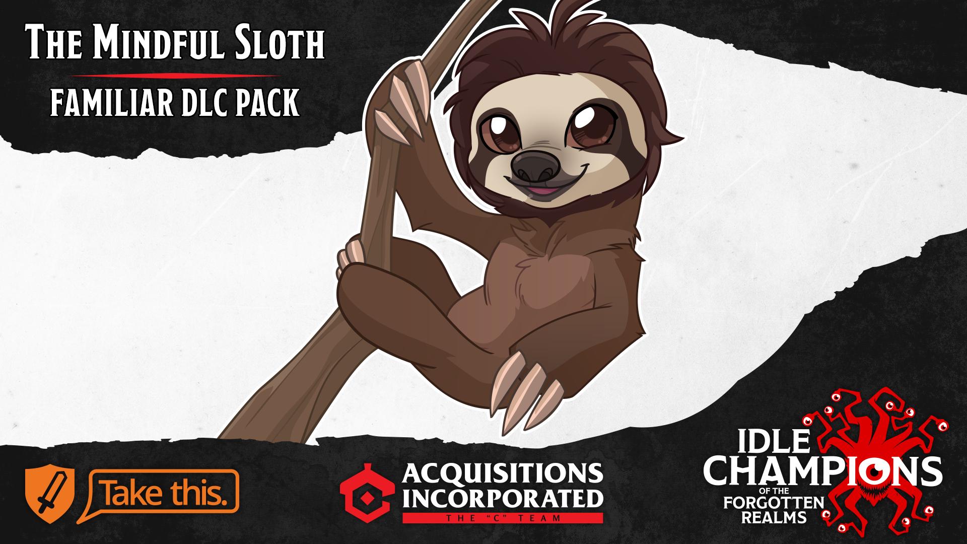Dungeons & Dragons Mindful Sloth Familiar Take This