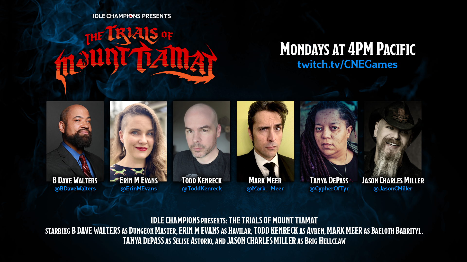 Idle Champions Presents: The Trials of Mount Tiamat, The Underground Trial B Dave Walters Erin M Evans Mark Meer Tanya DePass Jason Charles Miller