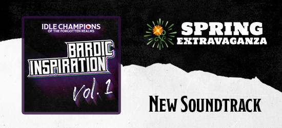 Dungeons & Dragons Spring Extravaganza Bardic Inspiration New Soundrack